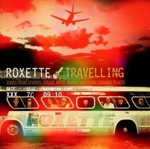 """Roxette - """"Travelling"""" (Audio CD 2012)"""