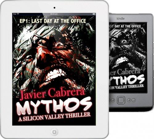 Javier Cabrera - Mythos : A Silicon Valley Thriller