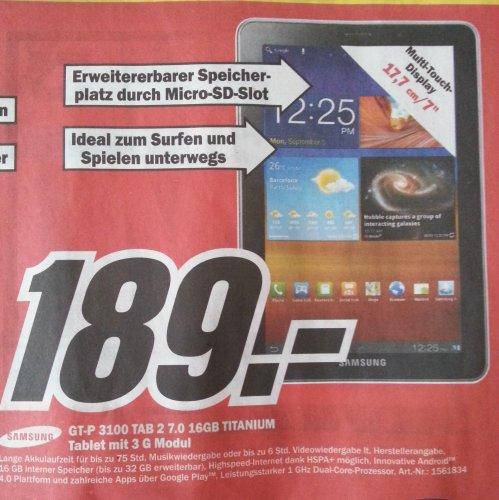 [LOKAL][Media Markt Aschaffenburg City Galerie] Samsung Galaxy Tab 2 7.0 16GB 3G Titanium (GT-P 3100) für 189€ und ein paar weitere nette Angebote