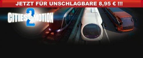 Cities in Motion 2 (PC-Steam) für 8,95€ auf Gamesload.de