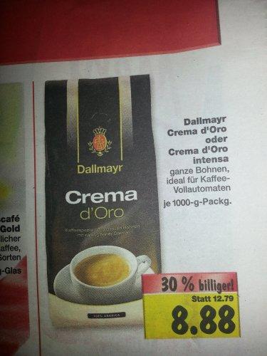 [Kaufland] Dallmayr Crema d'Oro oder Crema Intensa für 8,88 das Kilo - lokal???