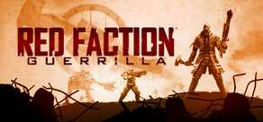 [Steam] Red Faction Guerilla (Wochenendangebot)