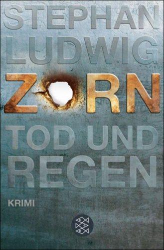 Zorn - Tod und Regen - Der erste Fall für Zorn und Schröder [ebook]