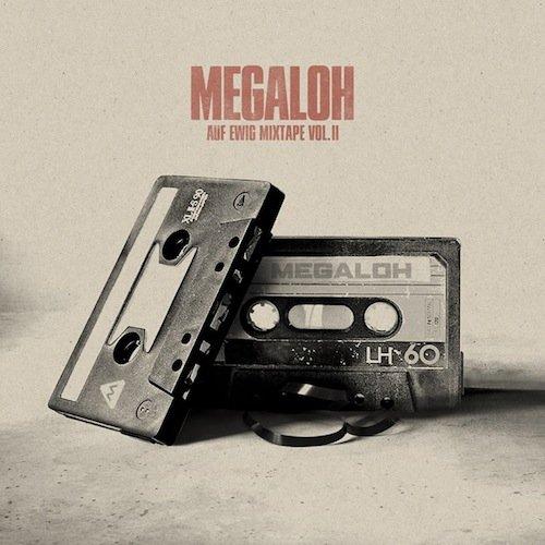 Megaloh - Auf Ewig Mixtape Vol. II - Kostenlos für ein Facebook Like