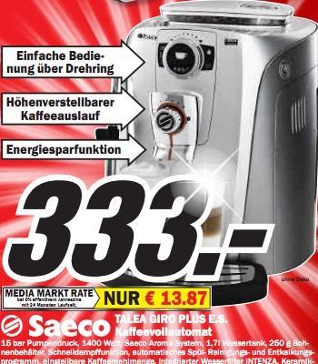 Media Markt Baden-Baden: Saeco Talea Giro Plus E.S. für 333€ (PVG 406€), DeLonghi ESAM5600 Perfecta für 777€ (PVG 979€) und andere gute Preise!