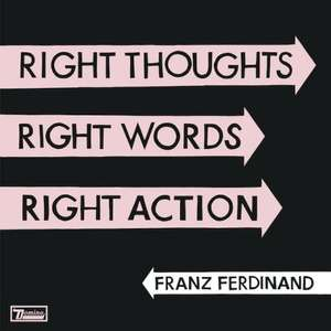 [musicload] Franz Ferdinand - Right Thoughts, Right Words, Right Action 320kbit/s MP3-Album  für 4,99€
