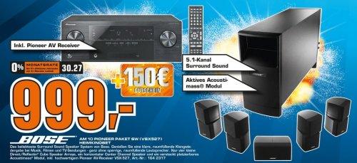 *LOKAL Berlin Köpenick* Bose AM 10 + Pioneer VSX 527 für 999€ + 150€ Saturn-Gutschein -DEAL???