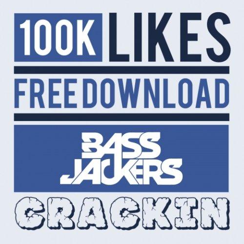 [FREE MP3] Bassjackers - Crackin