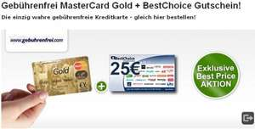Gebührenfrei MasterCard Gold + 25 € Best Choice Gutschein (für GMX-Mitglieder)