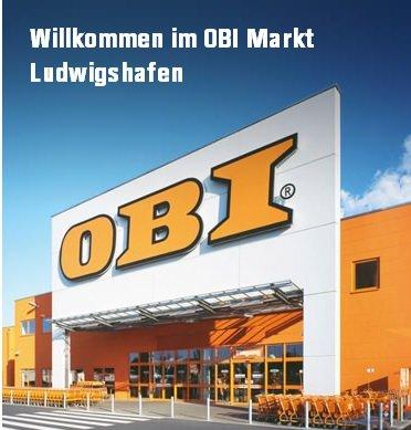 [Lokal] Ludwigshafen - OBI 15% ab 100.- € - 07.09.2013