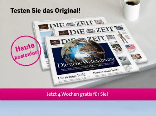 """4 Wochen """"DIE ZEIT"""" inkl. """"ZEITmagazin"""" kostenlos"""