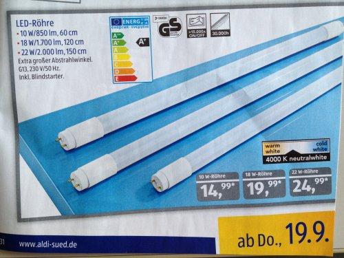 [Aldi Süd] Endlich bezahlbar: LED-Röhren ab dem 19.9.2013