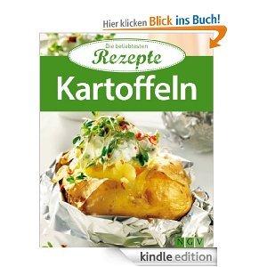 Kartoffeln: Die beliebtesten Rezepte [Kindle Edition]