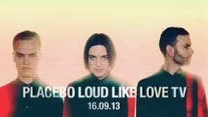 PLACEBO : Loud Like Love TV Show vom 16.09.2013 auf YouTube