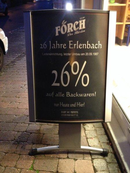 [Lokal: 74235 Erlenbach]  26% auf alle Backwaren. Nur heute.