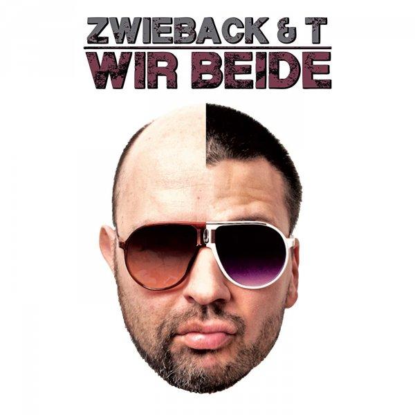 Zwieback & T - Wir Beide Mp3 Album