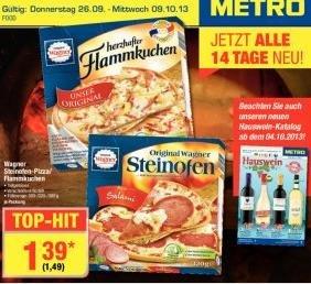 Pizzapreisschlacht: Wagner Steinofen-Pizza/Flammkuchen bei Metro für 1,49 Brutto