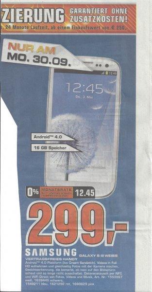 [Lokal? Kassel] 30.09. Saturn Samsung S3 299,00 € und mehr, siehe Kommentare