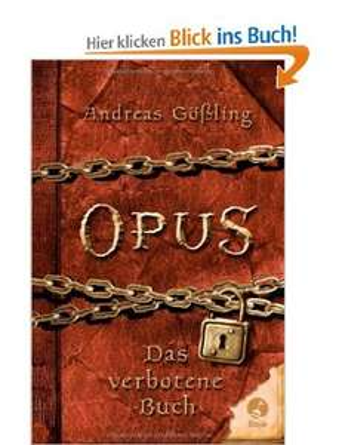 OPUS - Das verbotene Buch [Gebundene Ausgabe]