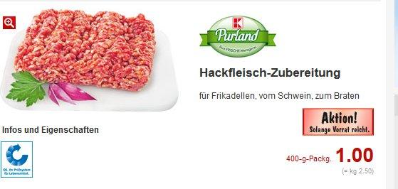 Kaufland Rhein-Neckar-Kreis: Hackfleisch 400g für 1,00€
