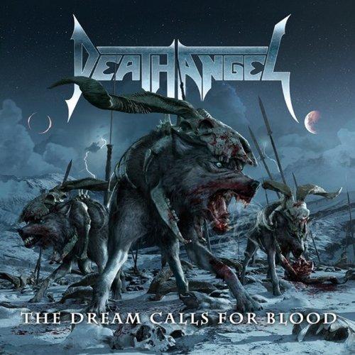 Death Angel - The Dream Calls For Blood kostenlos anhören