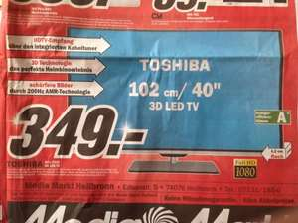 "[Lokal MM Heilbronn]  Toshiba 40L5333 3D LED-Backlight-TV (Full-HD, 200Hz AMR, 40""/102cm, EEK A+, DVB-C/-T) 349€"
