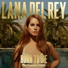 Lana del Rey / Born To Die - The Paradise Edition + 6 Bonus Tracks [amazon.de/mp3]