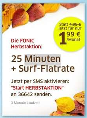 FONIC Herbstaktion 25 Minuten + 500MB Surf-Flatrate für 1,99€