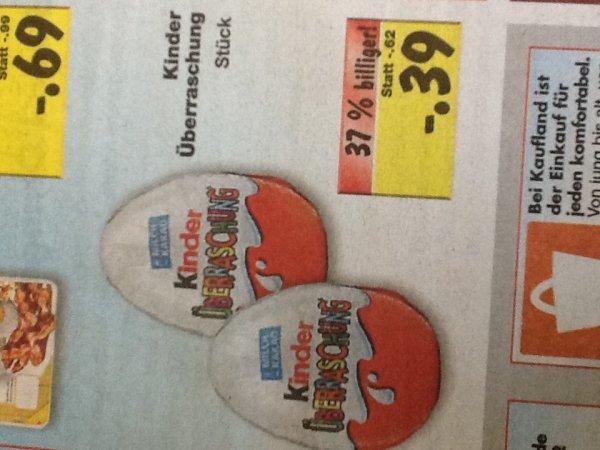 Kinder Überraschung 39.- €Cent im Kaufland (Süd) ab Montag