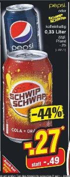 Netto Marken-Discount Mannheim/Frankfurt/Düsseldorf/Essen: Pepsi oder Schwip Schwap 0,33 Liter Dose für 27cent  - ganze Woche