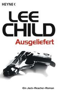 "Lee Child ""Ausgeliefert"" Ein Jack-Reacher-Roman [Kindle-Edition] Deal der Woche @amazon.de"