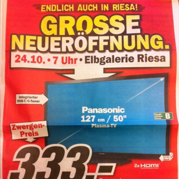 "[lokal] Riesa MM Neueröffnung Panasonic 50""Plasma TX-P50X60E für 333,-€"