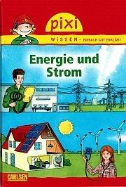 """2 PixiWissen-Bücher gratis - """"Energie und Strom"""" und """"Meine Freundin, die ist Ingenieurin"""""""
