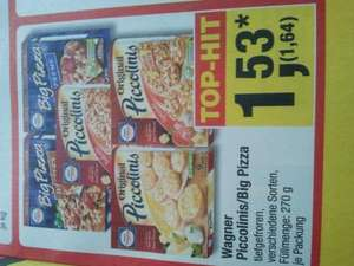 Wagner Piccolinis/Big Pizza 270g bei Metro für 1,64 Euro
