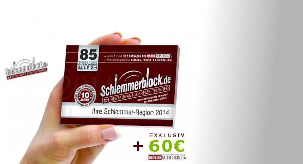 Schlemmerblock 2014 (5x) für 59,80€ inkl. 60€ mobile-gutschein.de Guthaben