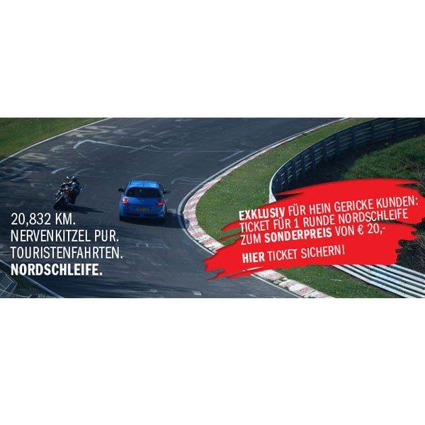 Nürburgring Nordschleife Touristenfahrt 2014 20 € (+3,95€ Versand) statt 26€ ( ab 2 Tickets keine Versandkosten) bei Hein Gericke