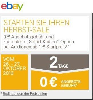 """kostenlos einstellen bei ebay inkl. kostenloser """"sofort kaufen"""" Option 26.&27.10"""