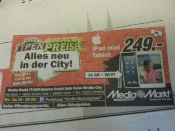 iPad Mini 16Gb Wifi 249€ @ MediaMarkt Köln Hohe Straße [lokal]