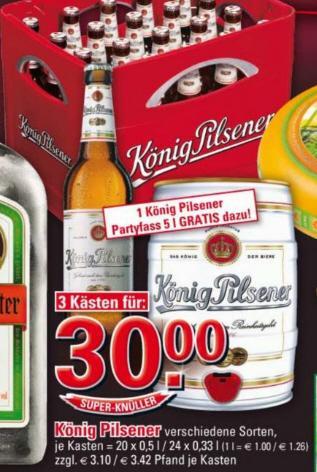 3 Kisten König Pilsener + ein 5 Liter Fass Köpi für 30 € bei Edeka und Marktkauf