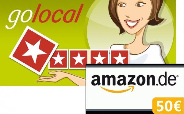 [*Lokal* ausgewählte Benutzer] 50 € Amazon Gutschein für 25 golocal Erstbewertungen und 10 Locationbilder