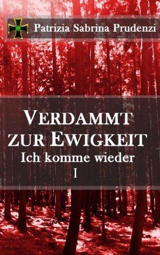 eBook - Verdammt zur Ewigkeit - Patrizia S. Prudenzi - Amazon - heute kostenlos