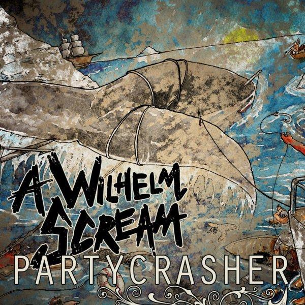 A Wilhelm Scream - Partycrasher / Album gratis anhören.