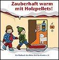 """Bei Regentagen und Langeweile - kostenloses Malbuch für Kinder """"Zauberhaft warm mit Holzpellets"""""""