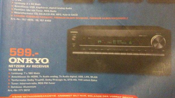 Onkyo TX-NR 828 Berlin Saturn(lokal?)