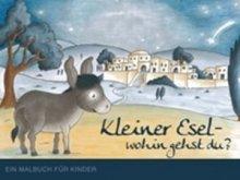 """Es weihnachtet langsam - Gratis-Malbuch """"Kleiner Esel - wohin gehst du?"""""""