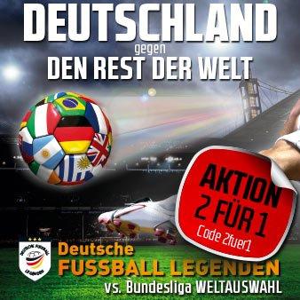 Fußball (Köln) - Deutschland gegen den Rest der Welt - 50% Rabatt