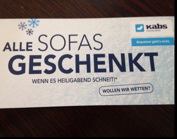 [Alle Jahre wieder...] Kabs Sofa kostenlos, wenn es am 24.12 schneit