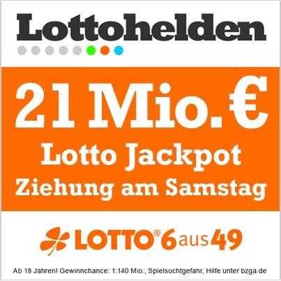21 Millionen Euro Lotto Jackpot: zwei Tippfelder im Wert von 2 Euro gratis!