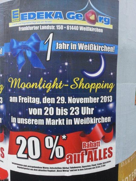 [lokal Oberursel] 20% auf (fast) alles bei Edeka Georg Oberursel-Weißkirchen am 29.11.13 20-23 Uhr