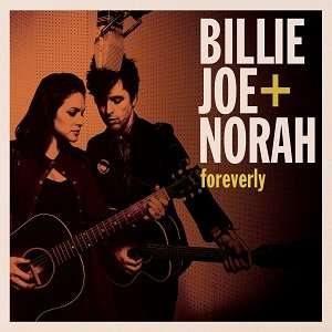 """Billie Joe + Norah Jones - Foreverly"" kostenlos im Stream"